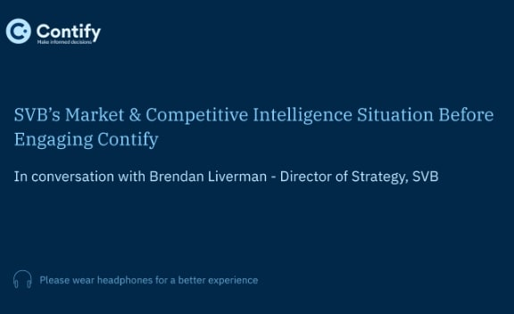 Series 2: SVB's Market & Competitive Intelligence Situation